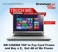 LENOVO-SM Cinema ePLUS TAP to Pay Card Promo and Buy a Z Touch, Get All of Me Promo